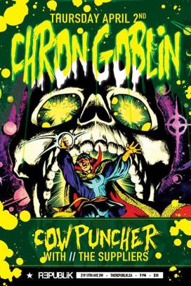 Republik - April 2, 2015 w/ Chron Goblin & The Suppliers