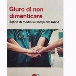'Giuro di non dimenticare', il libro Cimo sulla pandemia