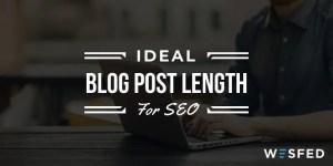 Ideal Blog Post Length for SEO