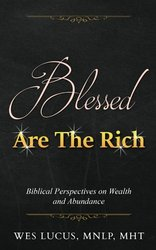Blessed Are The Rich