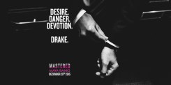 MASTERED by Maya Banks out on December 29, 2015; Desire. Danger. Devotion. Drake. Image