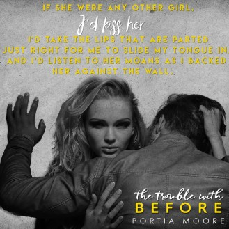 "SPOTLIGHT: 'The Trouble with Before"" by Portia Moore"