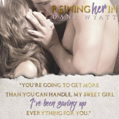 "SPOTLIGHT: 'Reining Her In"" by Dani Wyatt"