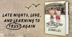 SPOTLIGHT: 'Trusting You and Other Lies' by Nicole Williams