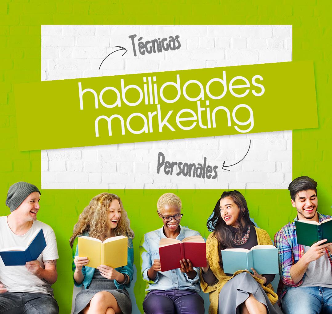 Las habilidades imprescindibles para los profesionales del marketing