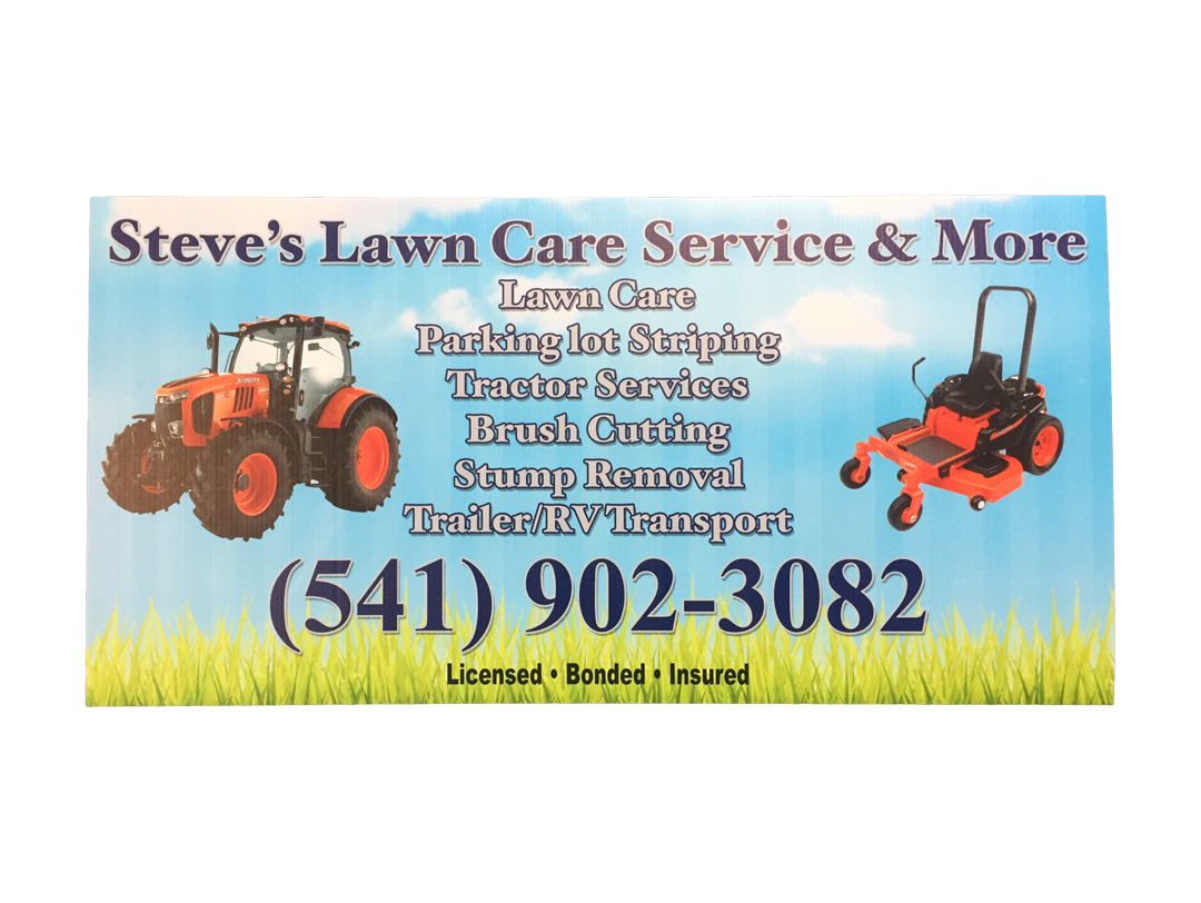 Steves Lawn Care – Coroplast Sign