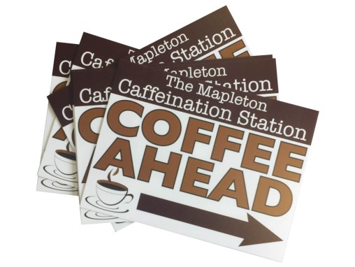 Caffeination Station – Coroplast Signs