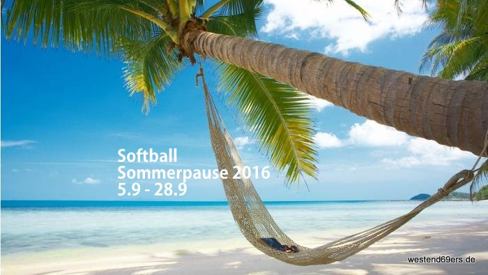 Softball Sommerpause 05.09. bis 28.09.2016