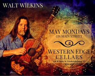 Walt Wilkins - May Mondays