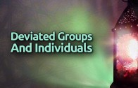 [Playlist] Deviated Groups & Individuals | Q&A Session with Abu Hakeem and Abu Khadeejah