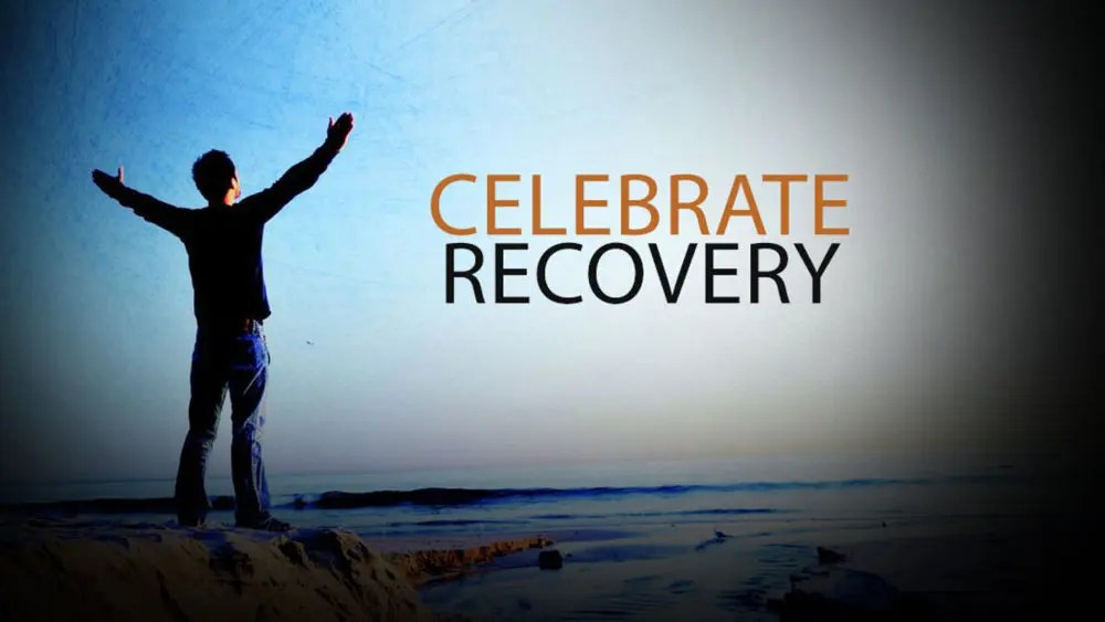 CELEBRATE RECOVERY (CR)
