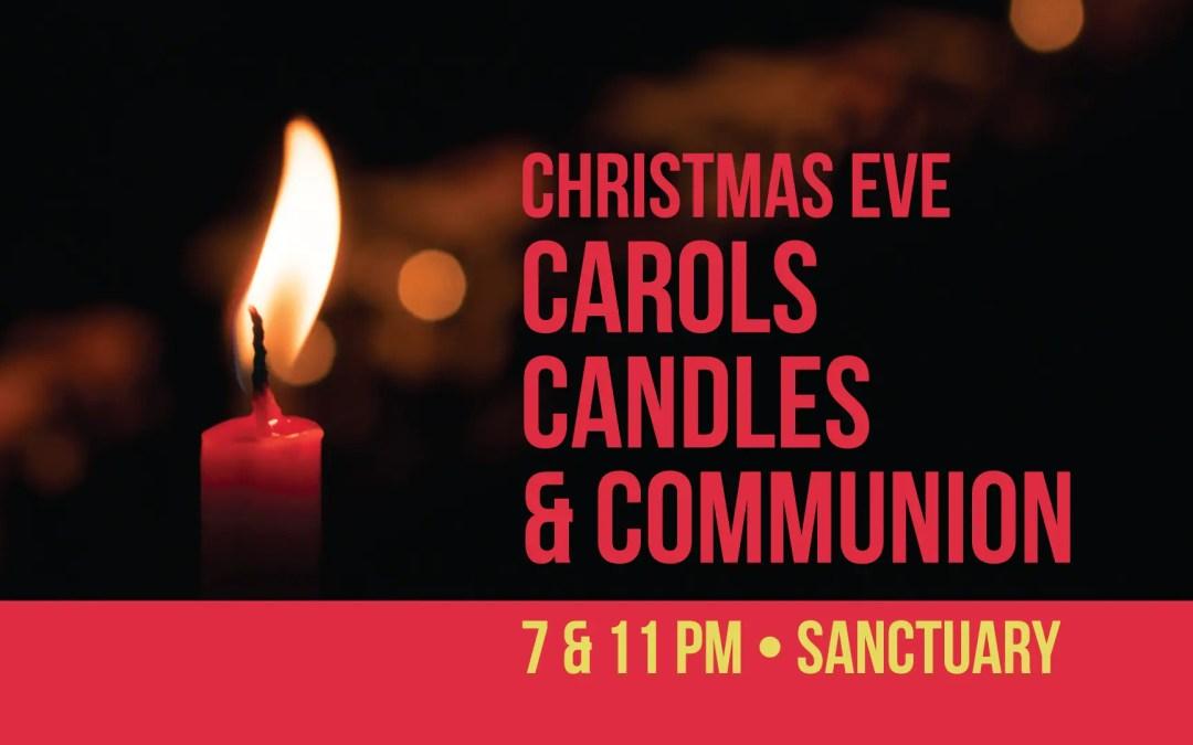 Christmas Eve: Candlelight & Communion