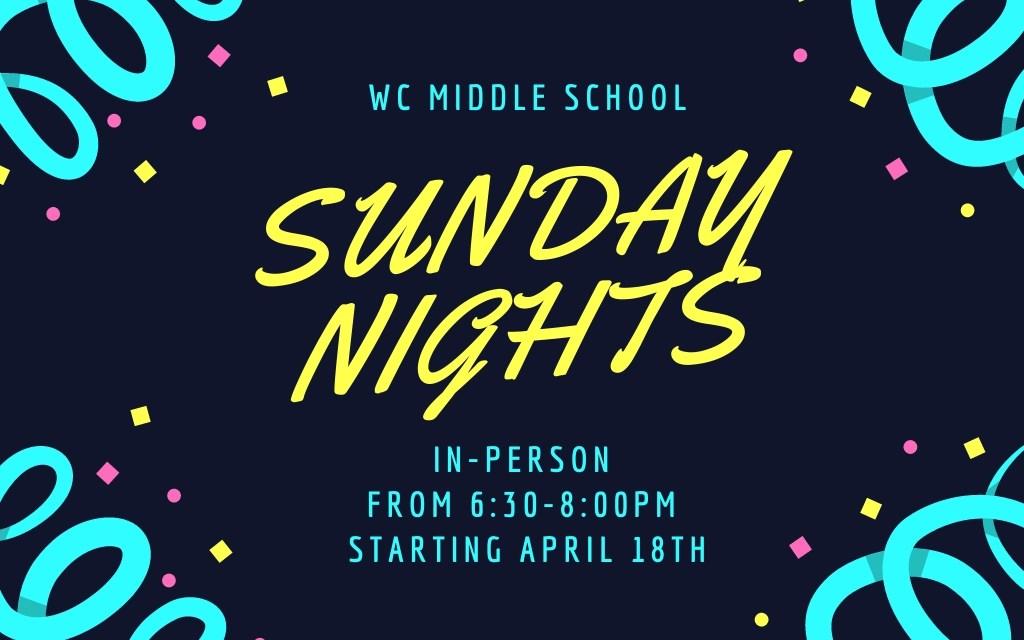 MIDDLE SCHOOL SUNDAY NIGHTS