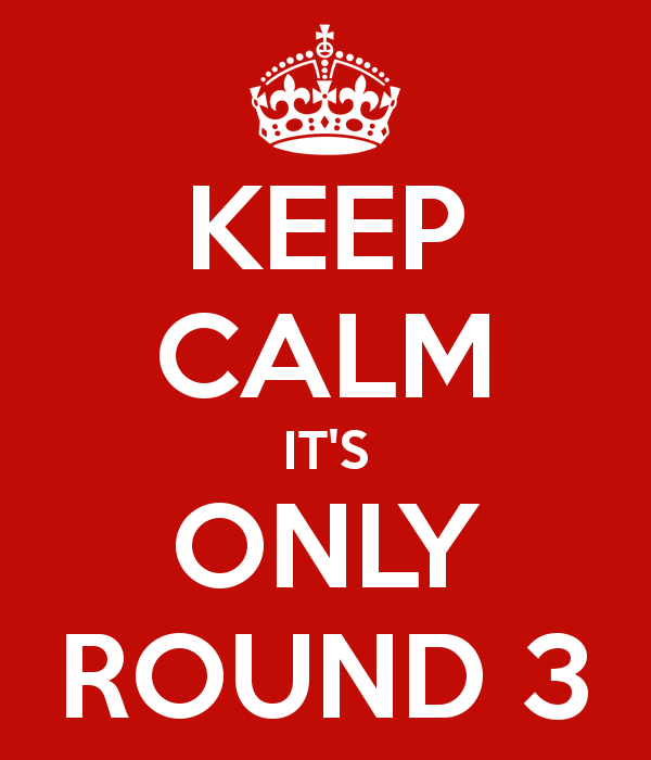 keep-calm-it-s-only-round-3