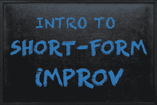 SHORT-FORM IMPROV 101 – Westside Comedy