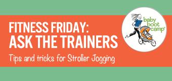 Fitness Friday: Tips for Stroller Jogging