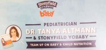 What to feed your baby Nutritional talk with Dr. Tanya Altmann sponsored by Stonyfield Yo Baby