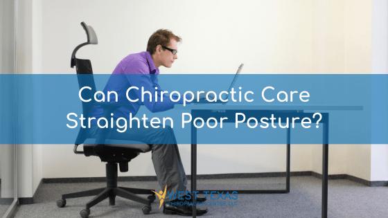 Poor Posture: Can Chiropractic Care Straighten It? 2021