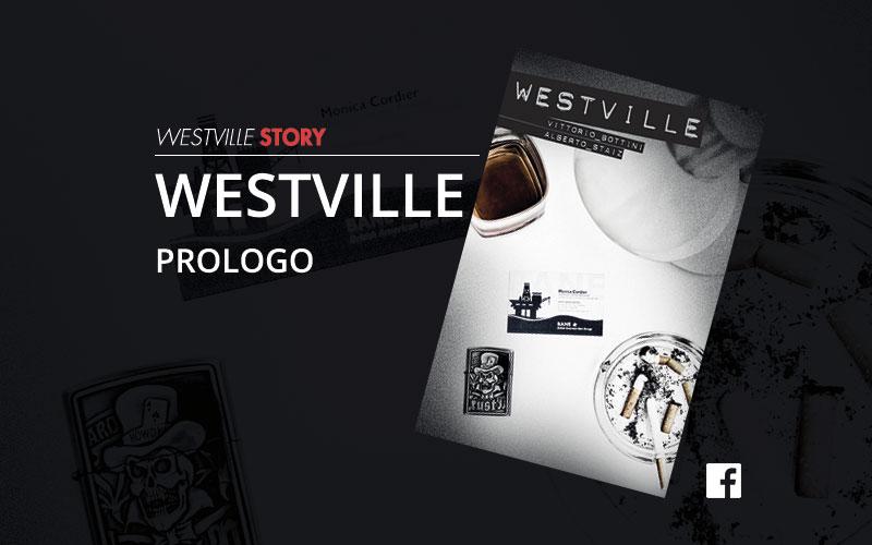 Westville Story – Prologo