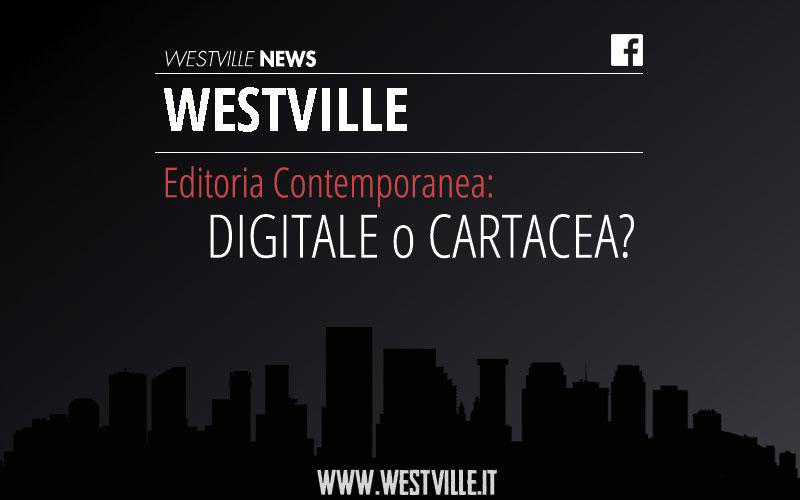 Editoria contemporanea: business digitale o cartaceo?