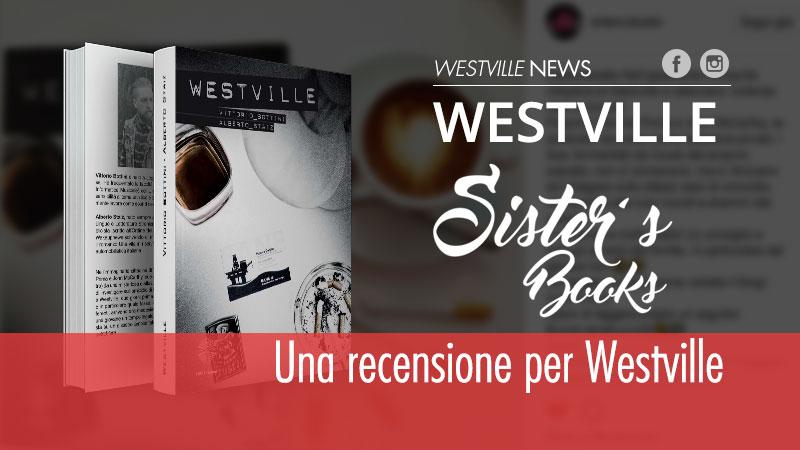 Sister's Books, una recensione per Westville