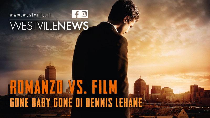 Gone Baby Gone di Dennis Lehane: romanzo e film a confronto