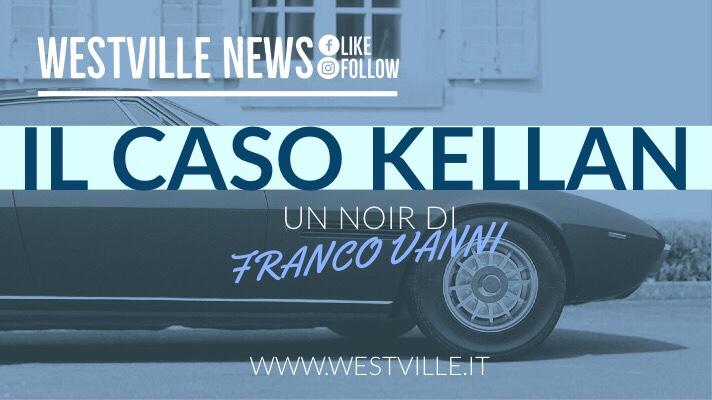 Il caso Kellan, un noir di Franco Vanni