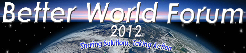Better World Forum 2012