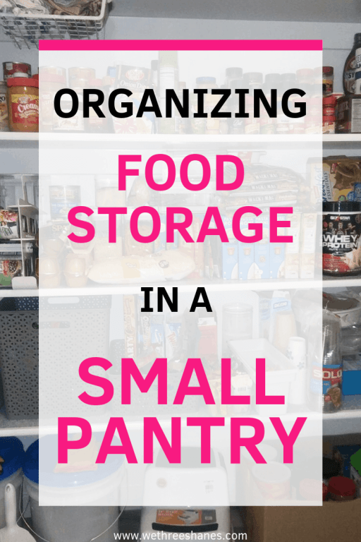 Don't have a ton of space for food storage? We'll show you how to carve out an area and the best food for your family to fill it with. Food storage in a small pantry is possible! | We Three Shanes