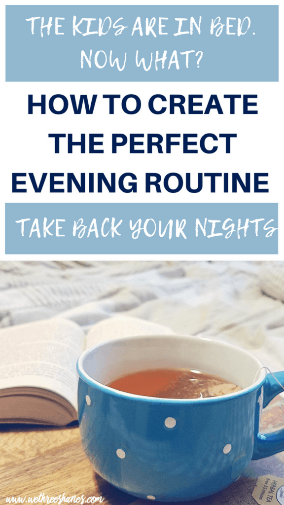 Don't waste your evening hours on mindless activities & time sucks. Use that prime no-kid time for self-care, partner connection, & organization strategies. Learn how to set yourself up for a great nights sleep & a seamless, stress free morning by creating a Powerhouse Adult Evening Routine. With FREE Planner Printable. | We Three Shanes