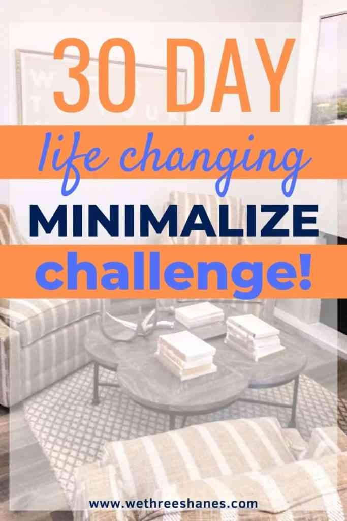 Can you really transform your whole world in a month? Yes, you can! Use the easy, daily projects in this Minimalize Your Life challenge and have a whole new life in only 30 days. | We Three Shanes