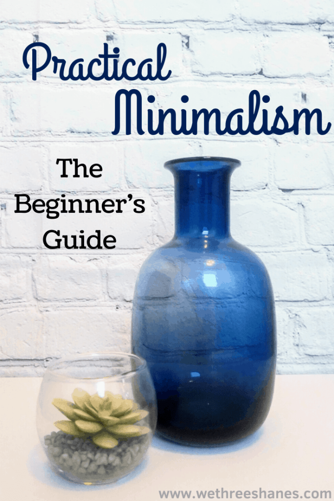 Minimalism, can it work for you? Our practical, beginner's guide will show you there's not one way to be a minimalist. It doesn't have to be all or nothing. | We Three Shanes