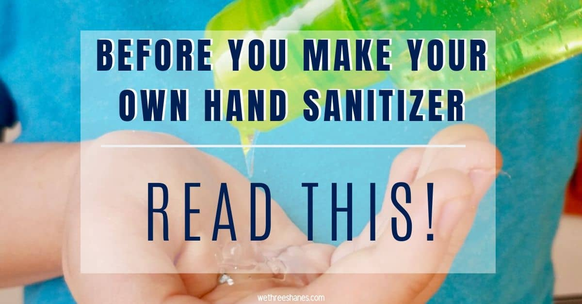Before You Make Your Own Hand Sanitizer Read This