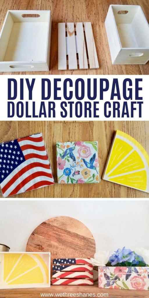 Learn how to decoupage wood with napkins using these helpful tips! Plus make these adorable mod podge crafts using Dollar Store supplies! | We Three Shanes
