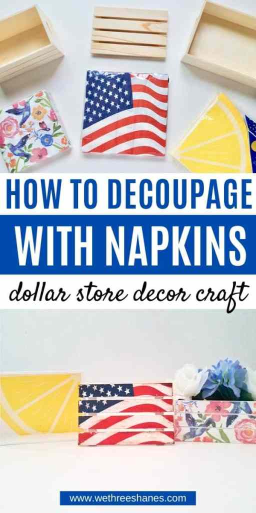 Learn how to decoupage wood with napkins using this step-by-step tutorial. Plus make these adorable mod podge crafts using Dollar Store supplies!