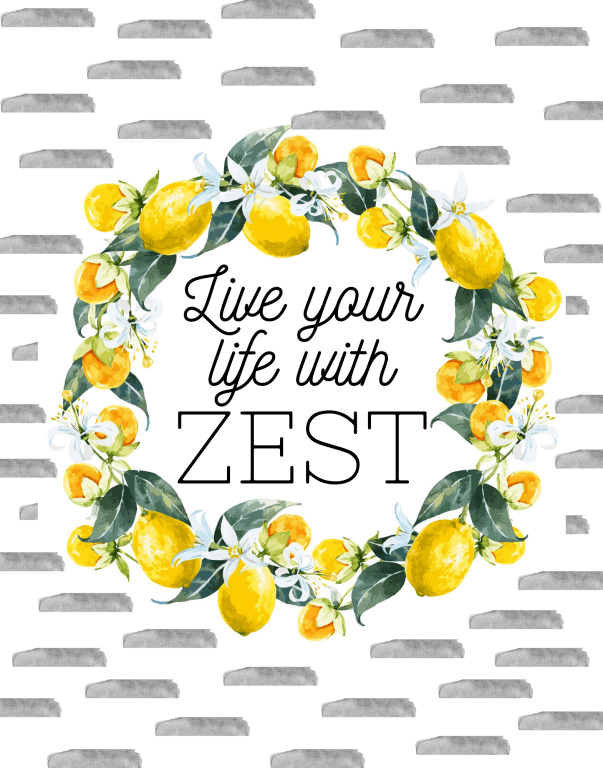 """""""Live Your Life With Zest"""" lemon wreath free printable. Modern farmhouse design will look great in your home this spring and summer. High quality free lemon art print in two popular sizes. 