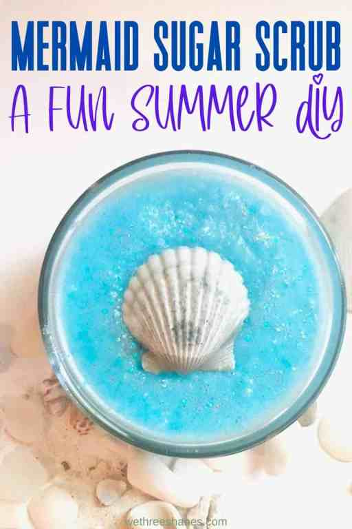 Homemade mermaid sugar scrub, a fun summer DIY for soft summer feet and legs. | We Three Shanes