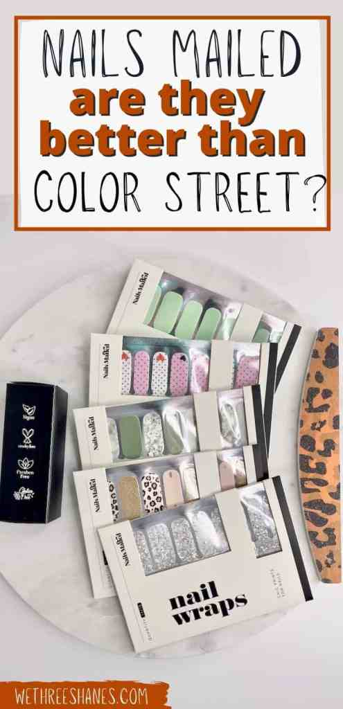 Are Nails Mailed better than Color Street? Read our review to see how they compare and which nail strips we recommend. | We Three Shanes