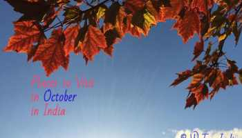 places to visit in October in India