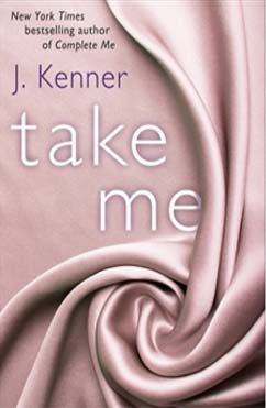 Take Me: Stark Trilogy #3.5
