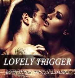 Lovely Trigger: Tristan & Danika (3)