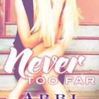 総合評価3星:Never Too Far: Rosemary Beach #2