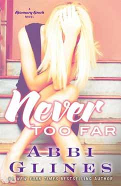 Never Too Far: Rosemary Beach #2