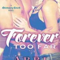 Forever Too Far: Rosemary Beach (3)