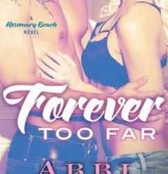 Forever Too Far: Rosemary Beach (3)
