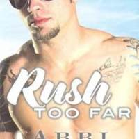 総合評価4星:Rush Too Far: Rosemary Beach #4