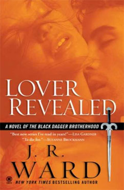 Lover Revealed: Black Dagger Brotherhood #4