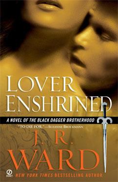 Lover Enshrined: Black Dagger Brotherhood #6