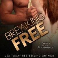 総合評価4: Breaking Free: Masters of the Shadowlands #3