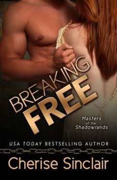 Breaking Free: Masters of the Shadowlands, #3